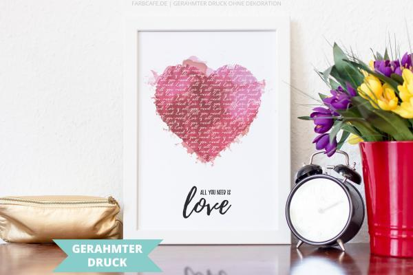 Poster Kunstdruck A4 mit Rahmen | All you need is love